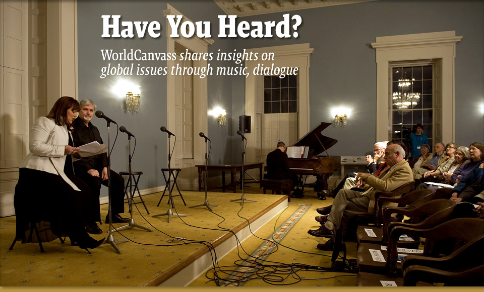 Have You Heard? - WorldCanvass shares insights on global issues through music, dialogue
