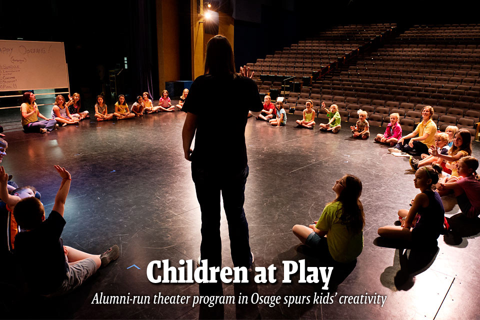 Children at Play--Alumni-run theater program in Osage spurs kids' creativity