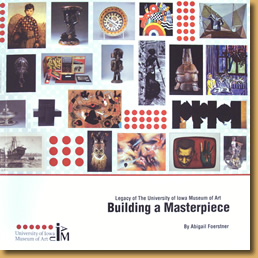 Book Cover photo: Building a Masterpiece: Legacy of the University of Iowa Museum of Art by Abigail Forestner