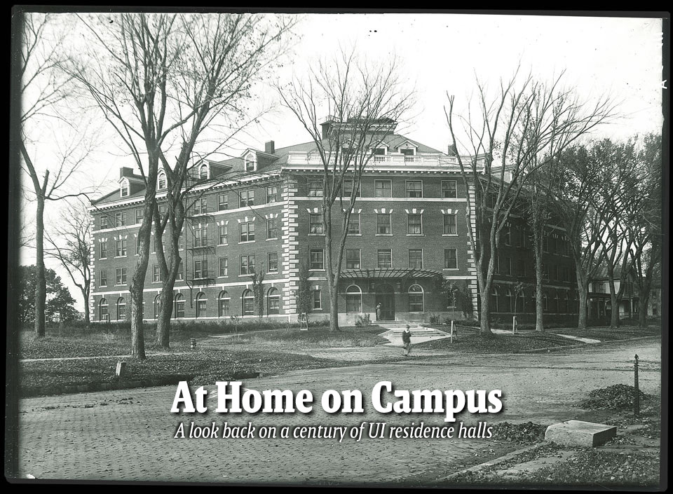 At Home on Campus--A look back on a century of UI residence halls