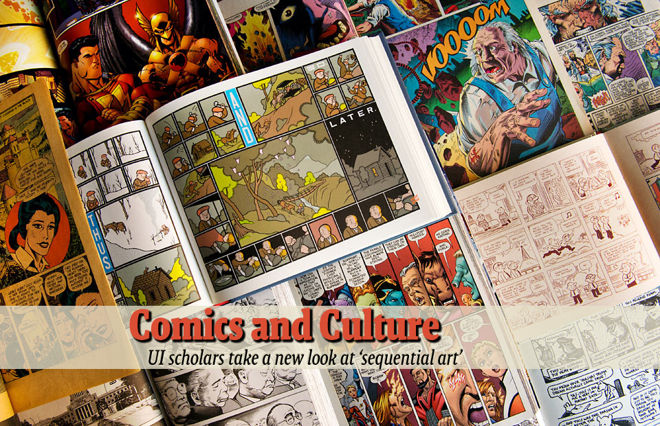 Comics and Culture--UI scholars take a new look at 'sequential art'